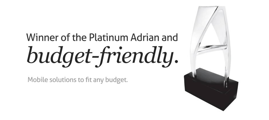 Winner of the Platinum Adrian Award and budget-friendly.